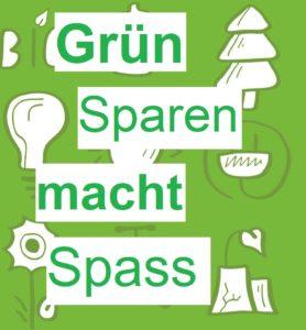 Grün sparen macht Spass